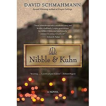 Nibble & Kuhn - A Novel by David Schmahmann - 9780897335928 Book