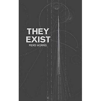 They Exist by Piers Morris - 9781781489147 Book