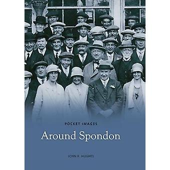 Around Spondon by John Hughes - 9781845881832 Book