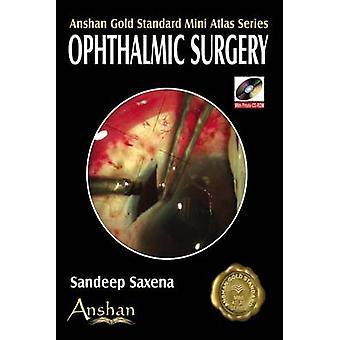 أطلس مصغرة لجراحة العيون قبل سانديب ساكسينا-بو 9781905740369