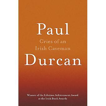 Cris d'un homme des cavernes irlandais par Paul Durcan - livre 9781910701133
