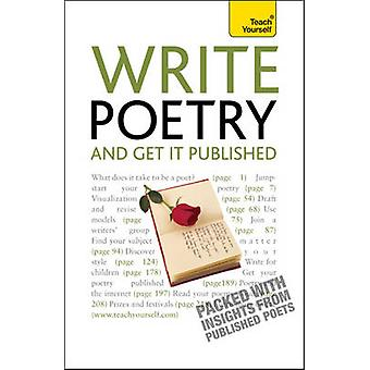 Escribir poesía y conseguirlo publicado - enseñar a ti mismo por Matthew Sweeney