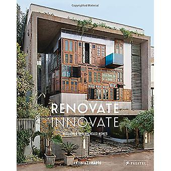 Renoveren innoveren - teruggewonnen en Upcycled vakantiehuizen met privé zwembad door Antonia Edwards -