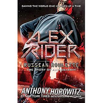 Ruleta rusa: La historia de un asesino (aventuras de Alex Rider)