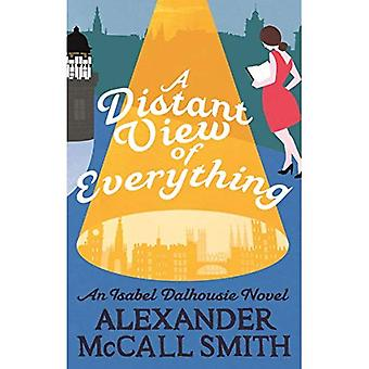 A Distant View of Everything (Isabel Dalhousie� Novels)