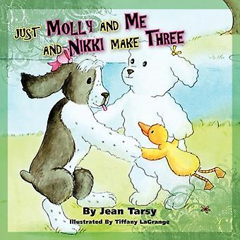 Gewoon Molly en mij en Nikki maken drie