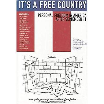 SE on vapaa maa: henkilökohtaisen vapauden Amerikassa syyskuun 11
