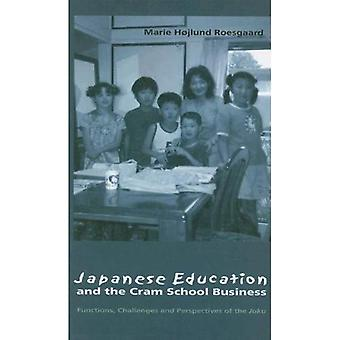Japanese Education And the Cram School Business Functions, Challenges And Perspectives of th...