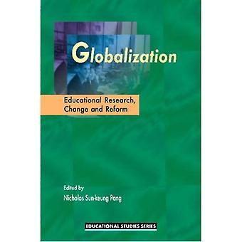 Globalisering onderwijs onderzoek, verandering en hervorming