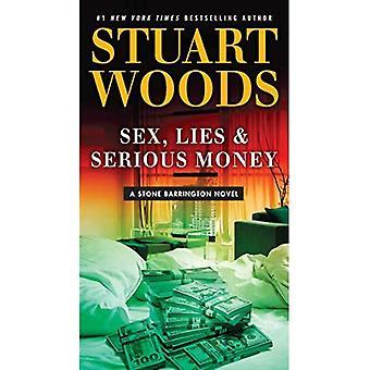 Sexe, mensonges & Serious Money (Barrington Pierre romans)