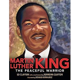 Martin Luther King: Le guerrier Pacifique