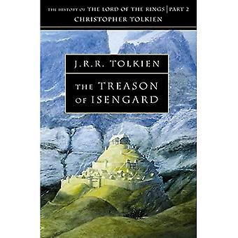 Forræderi af Isengard: historien om Middle-Earth: V.VII 1 (historie af Middle-Earth)