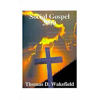 ウェイク フィールド ・ トマス d. によって社会的福音 2000