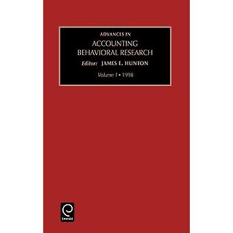 Advances in Accounting Behavioral Research Vol 1 by Hunton & James
