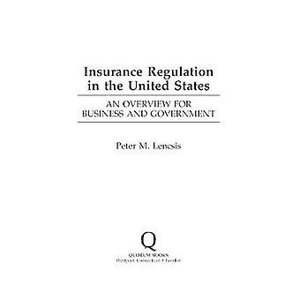 Regolamento assicurazione negli Stati Uniti, afferma una panoramica per commercio ed il governo di Lencsis & Peter