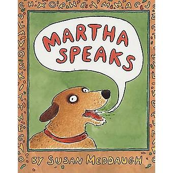Martha Speaks by Susan Meddaugh - Susan Meddaugh - 9780395729526 Book