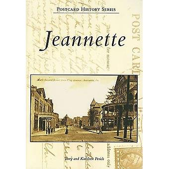 Jeannette by Terry Perich - Kathleen Perich - 9780738544861 Book