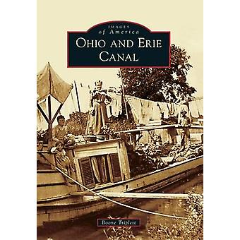 Ohio and Erie Canal by Boone Triplett - 9781467112529 Book