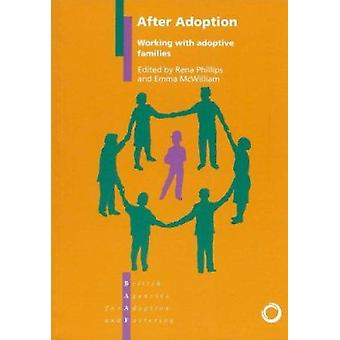 After Adoption - Working with Adoptive Families by Rena Phillips - Emm