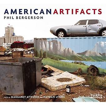 American Artifacts - Phil Bergerson by Margaret Atwood - Nathan Lyons