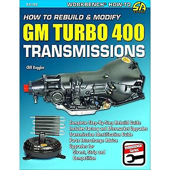 How to Rebuild & Modify GM Turbo 400 Transmissions - Complete Step-By-