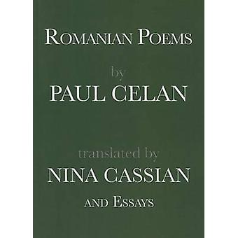 Romanian Poems by Paul Celan and Essays by Paul Celan - Nina Cassian