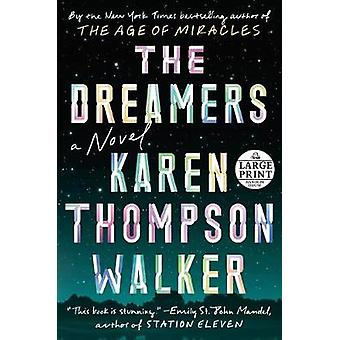 The Dreamers by Karen Thompson Walker - 9781984833679 Book