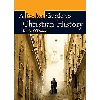 A Pocket Guide to Christian History by Kevin O'Donnell - 978074595287