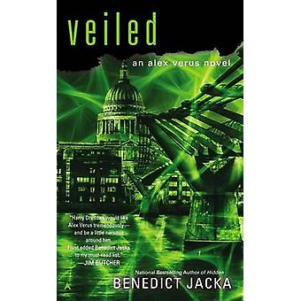 Veiled by Benedict Jacka - 9780425275757 Book
