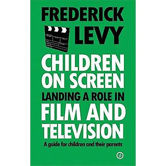 Children on Screen by Frederick Levy
