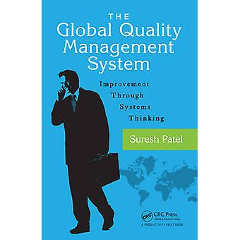 The Global Quality Management System by Patel & Suresh