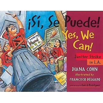 Asa-, Se Puede! / Yes, We Can!: Janitor Strike in L.A.