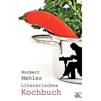 Literarisches Kochbuch by Mehler & Norbert