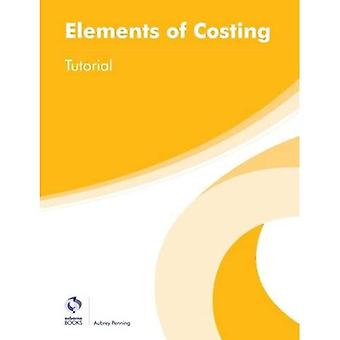 Elements of Costing Tutorial (AAT Foundation Certificate in Accounting)