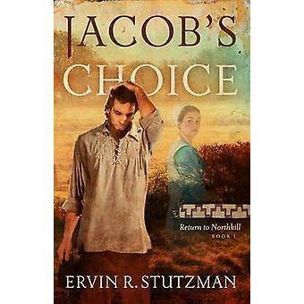 Jacobs Choice by Stutzman & Ervin R.
