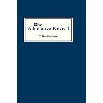 The Alliterative Revival by TurvillePetre & Thorlac