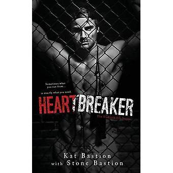 Heartbreaker by Bastion & Kat