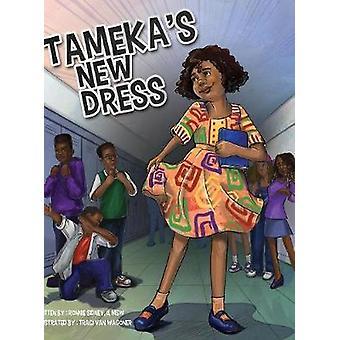 Tamekas New Dress by Sidney & II Ronnie