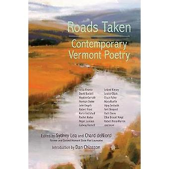 Roads Taken Contemporary Vermont Poetry by Lea & Sydney