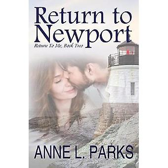 Return To Newport by Parks & Anne L.