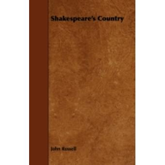 Shakespeares Country by Russell & John