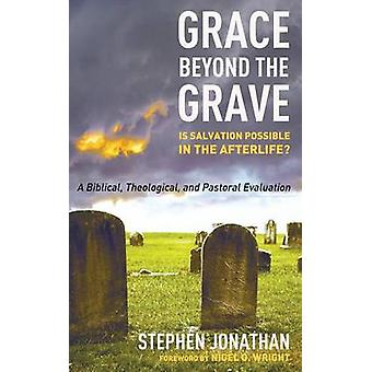 Grace beyond the Grave by Jonathan & Stephen