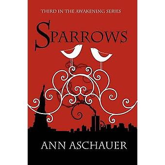 Sparrows by Aschauer & Ann