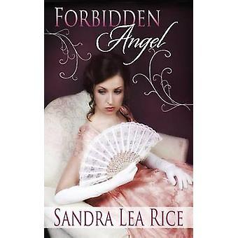 Forbidden Angel by Rice & Sandra Lea