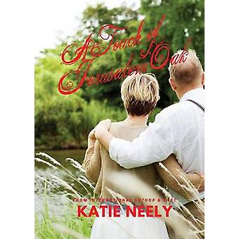 A Touch of Jerusalem Oak by Neely & Katie