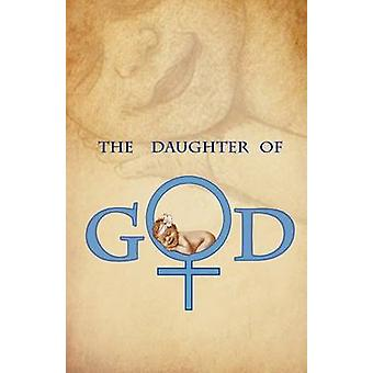 The Daughter of God by Davis & Gwen