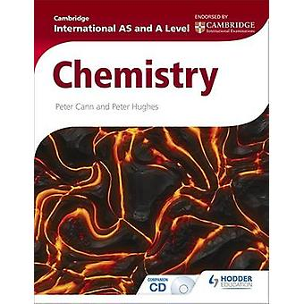 Cambridge International AS and A Level Chemistry by Peter Cann - Pete