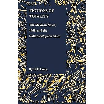 Fictions of Totality - The Mexican Novel and the National-popular Stat