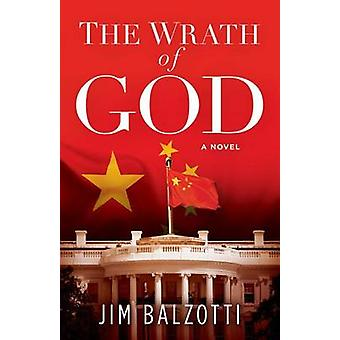 The Wrath of God by Jim Balzotti - 9781629985022 Book