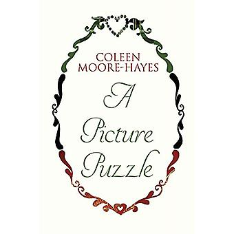 A Picture Puzzle by Coleen Moore-Hayes - 9781784655921 Book